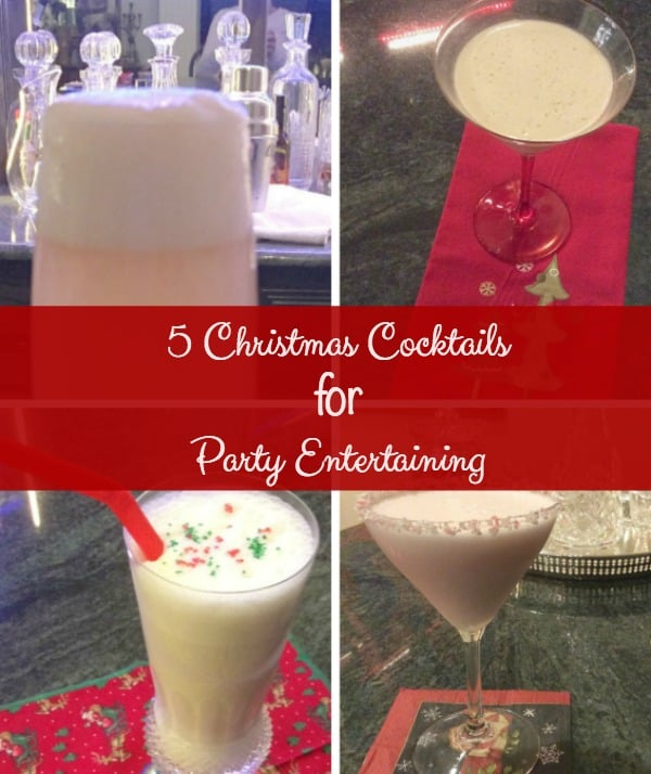 5 Great Christmas Cocktails for Party Entertaining. The holidays need festive drinks to serve guests during the holidays. Not just yummy, but pretty, too.