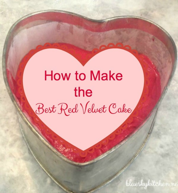 How to Make the Best Red Velvet Cake for your Valentine. This moist and rich cake is sure to impress your sweetheart and make him feel special.
