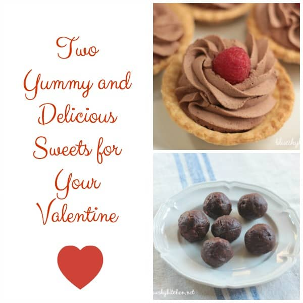 Two Yummy and Delicious Sweets for Your Valentine