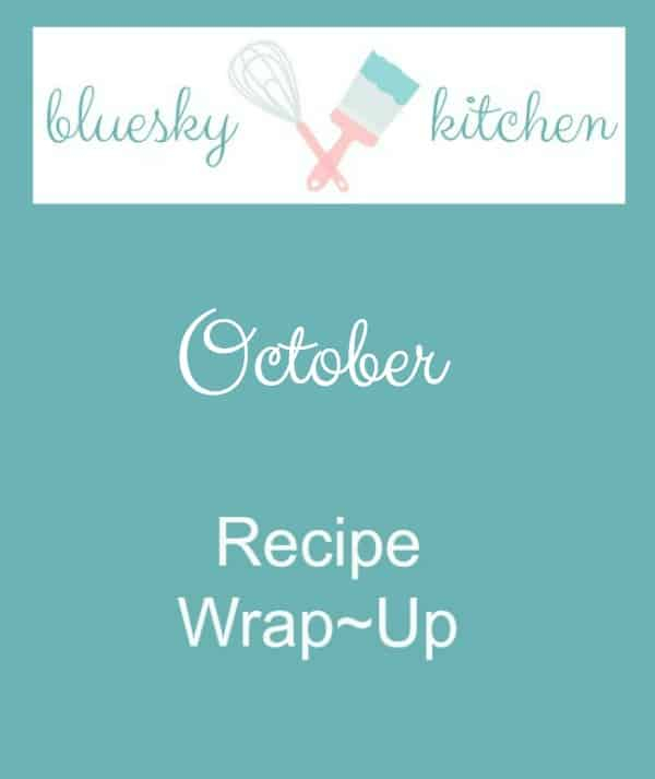 Just for You ~ October Recipe Wrap~Up shares all the recipes from the month from sweet to savory with tips, techniques and tool suggestions.