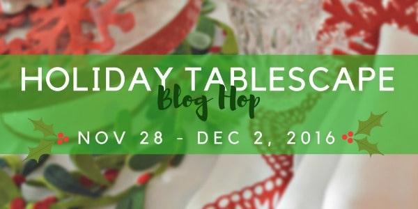 How to Enjoy the Day after Thanksgiving by announcing an upcoming Holiday Tablescape Blog that starts next week. Put it on your calendar.