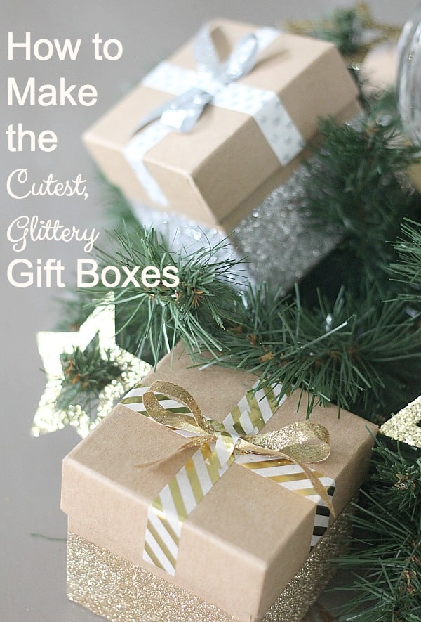 How To Make The Cutest Glittery Gift Boxes For Favors Hostess Gifts Or