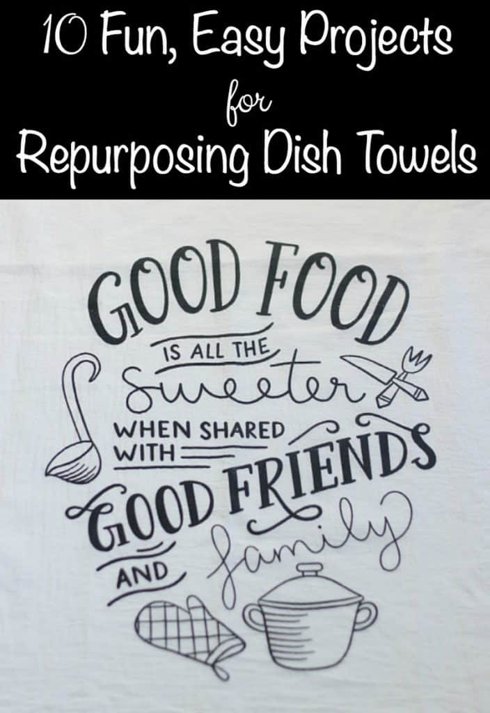 10 Fun, Easy Projects For Repurposing Dish Towels