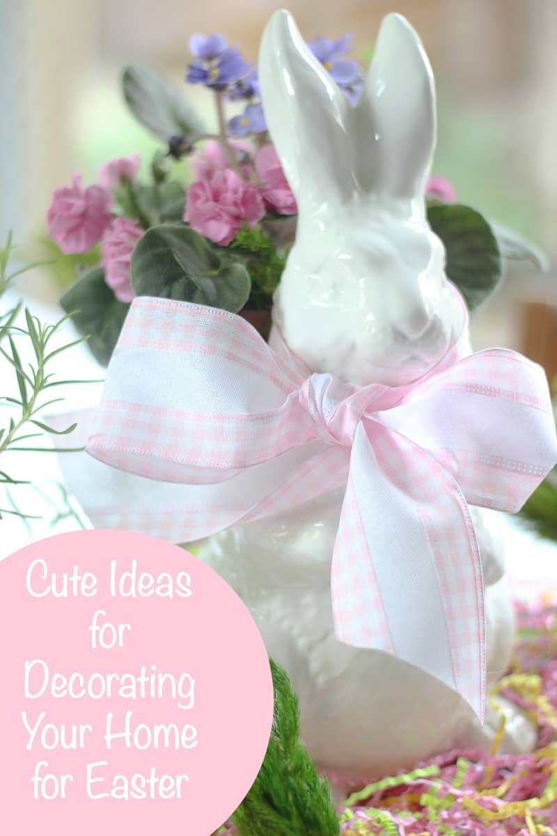 Cute Ideas for Decorating Your Home for Easter ~ Bluesky at Home