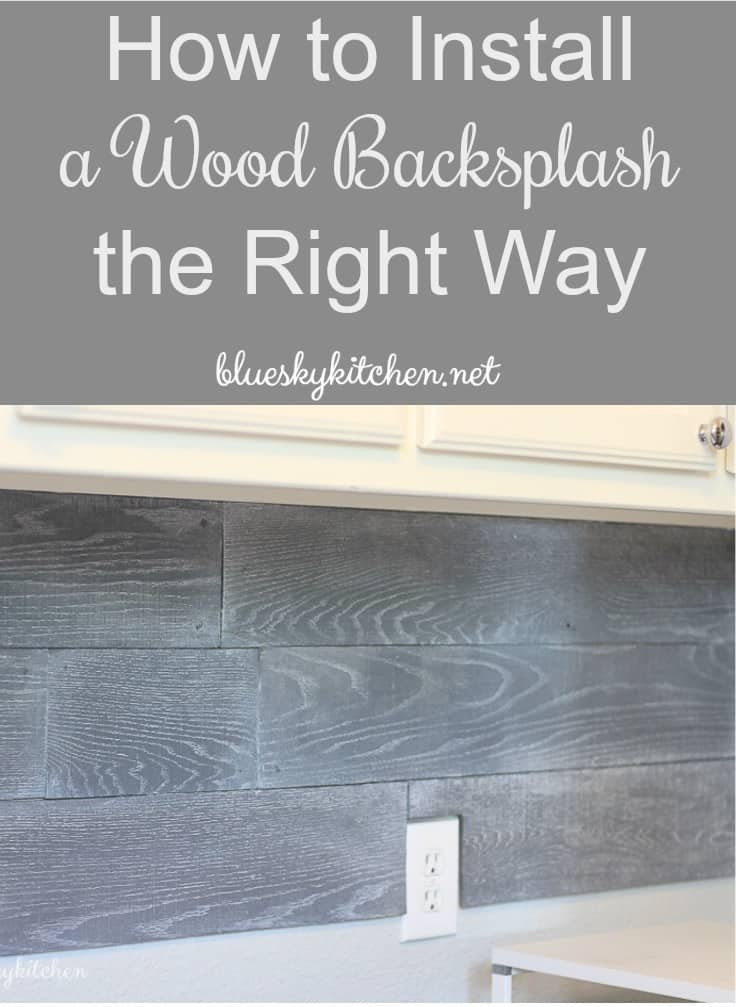 How to install a wood backsplash the right way bluesky - How to replace backsplash ...
