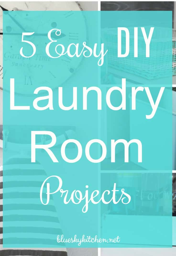 How to Make 5 Easy DIY Laundry Room Projects that add color, decor and functionality. Practical accessories for your laundry room to make in 1 day.