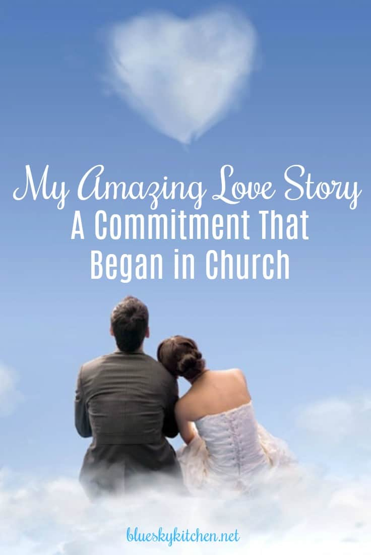 My Amazing Love Story - A Commitment That Began in Church. How meeting in a divorce recovery class started a 21~year love affair with my best friend.