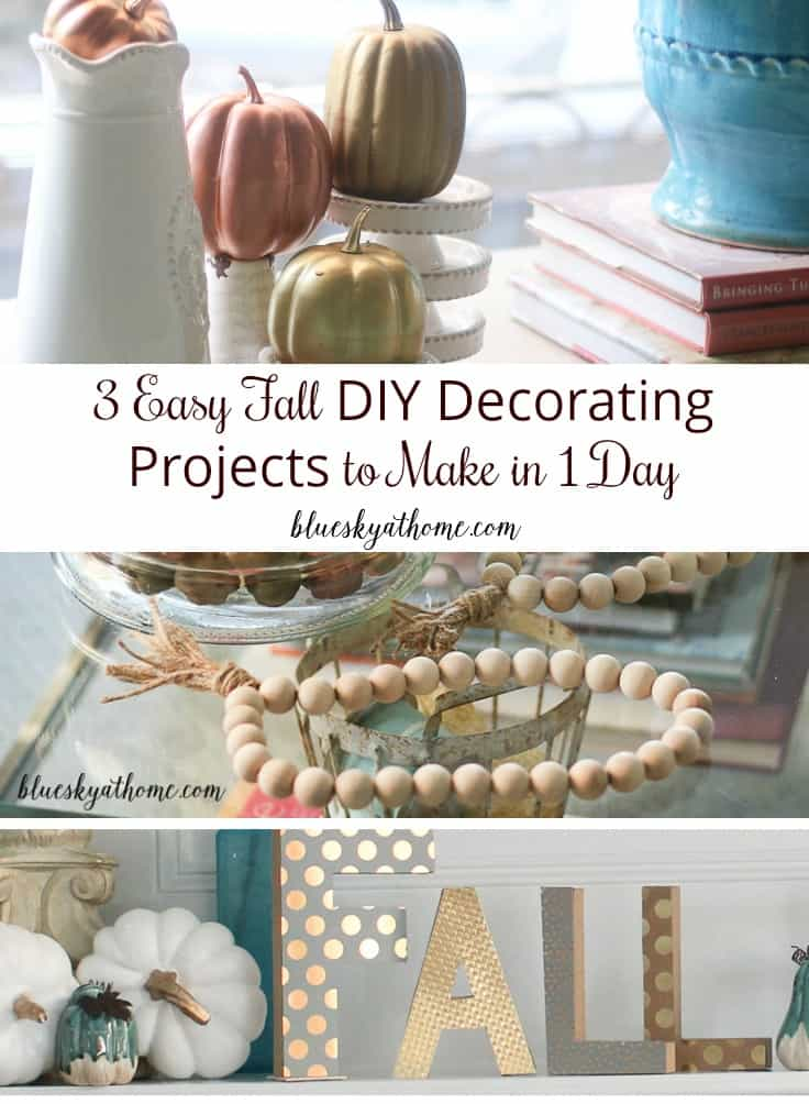 3 Easy Fall DIY Decorating Projects to Make in 1 Day ...
