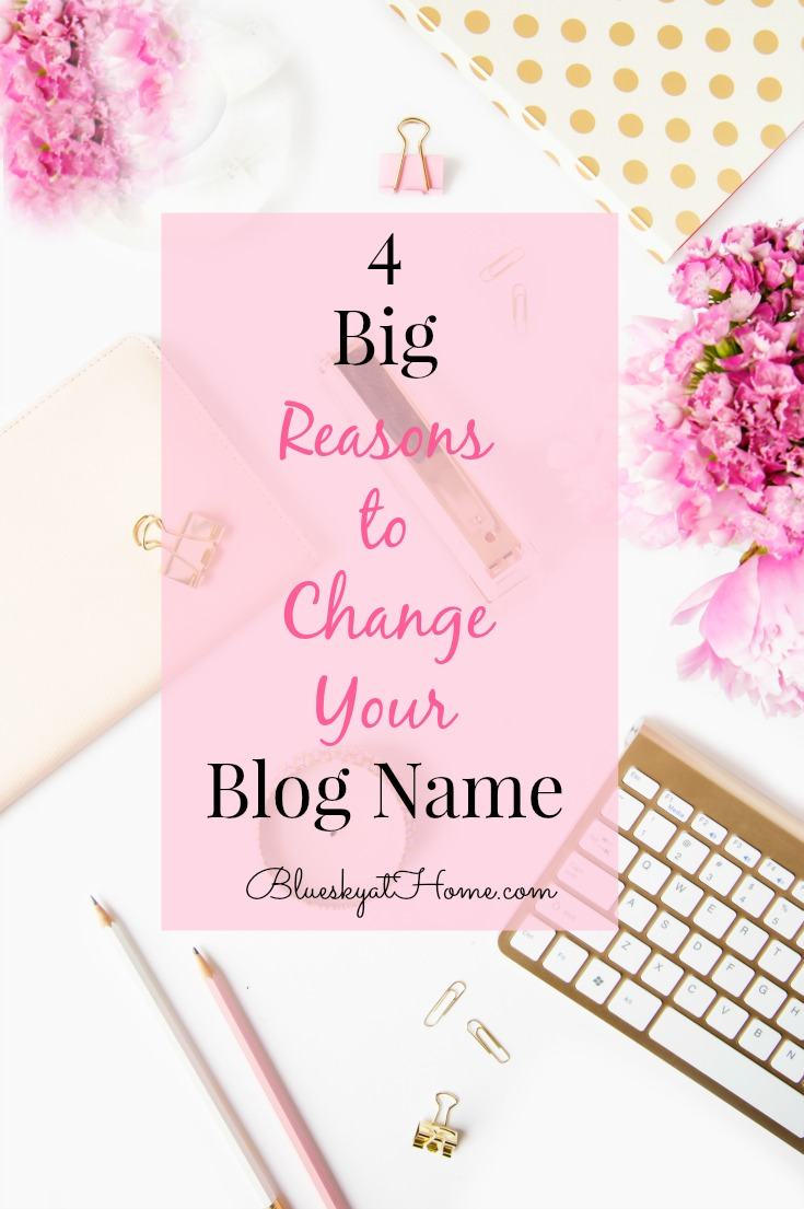 Reasons to Change your Blog Name