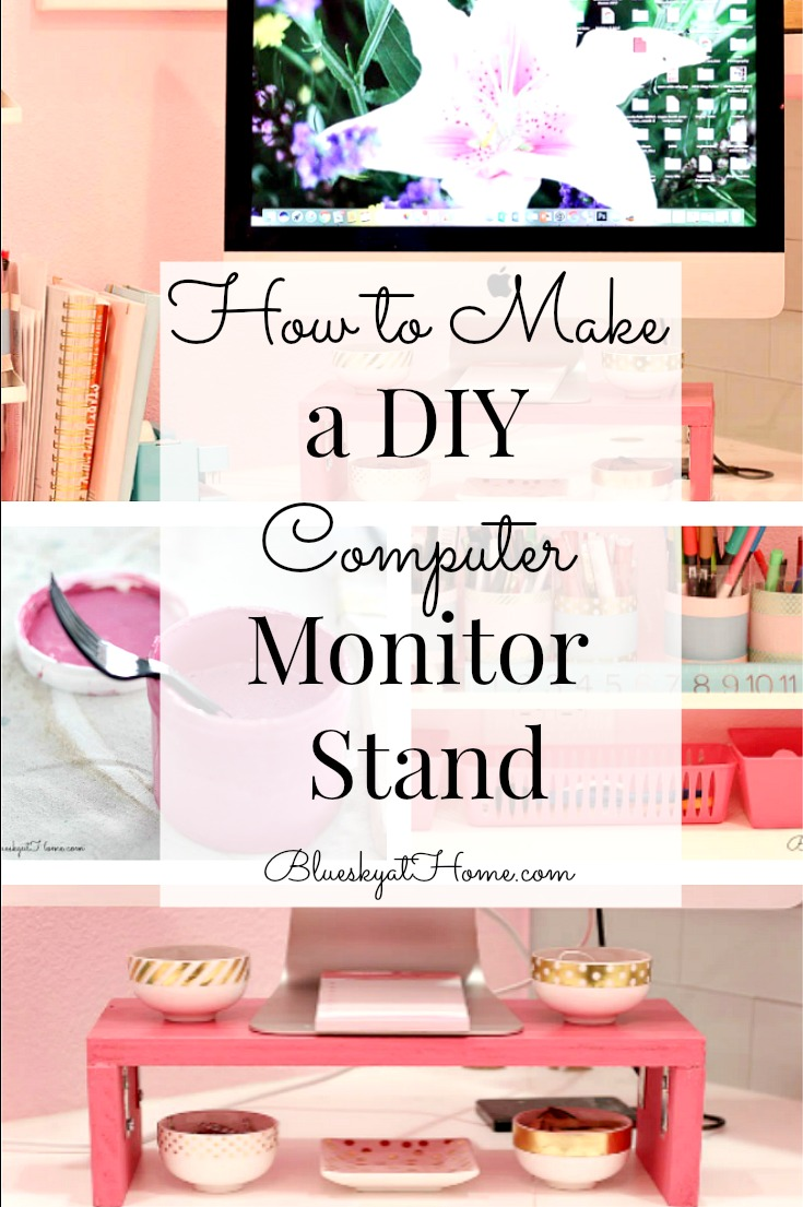 How to Make a DIY Computer Monitor Stand ~ Bluesky at Home