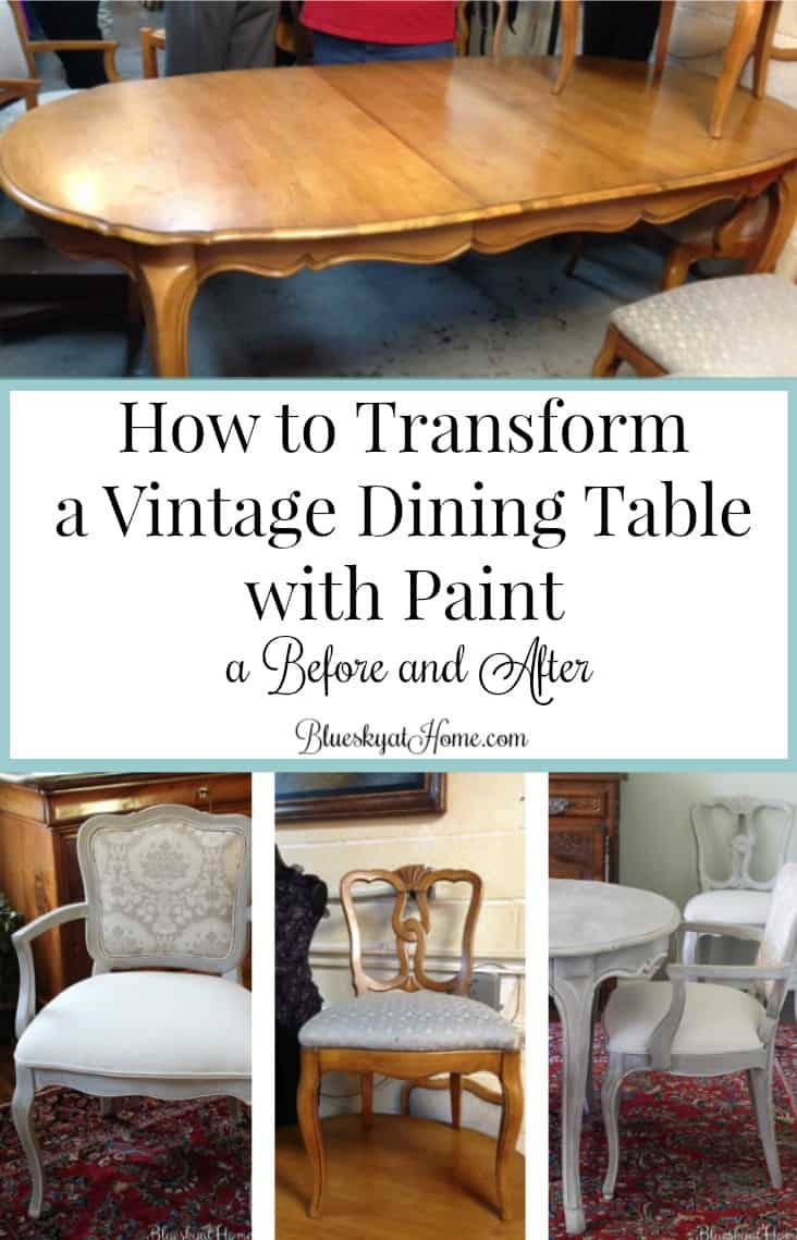 How to Transform a Vintage Dining Table with Paint ~ Bluesky ...