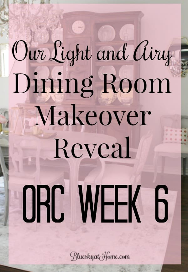 Our Light and Airy Dining Room Makeover Reveal ~ ORC Week 6. It's time to show off our new dining room with a light palette and airy fresh feel in white and gray with a pop of pink. From old world to new world in 6 weeks for the One Room Challenge. BlueskyatHome.com