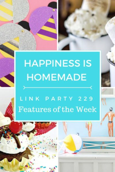 Happiness is Homemade Link Party 229
