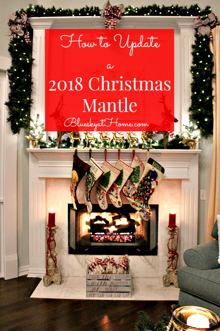Christmas Mantle.How To Update A 2018 Christmas Mantle Bluesky At Home