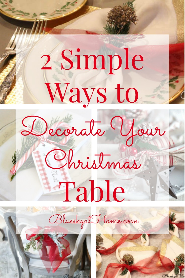 2 Simple Ways To Decorate Your Christmas Table Bluesky At Home