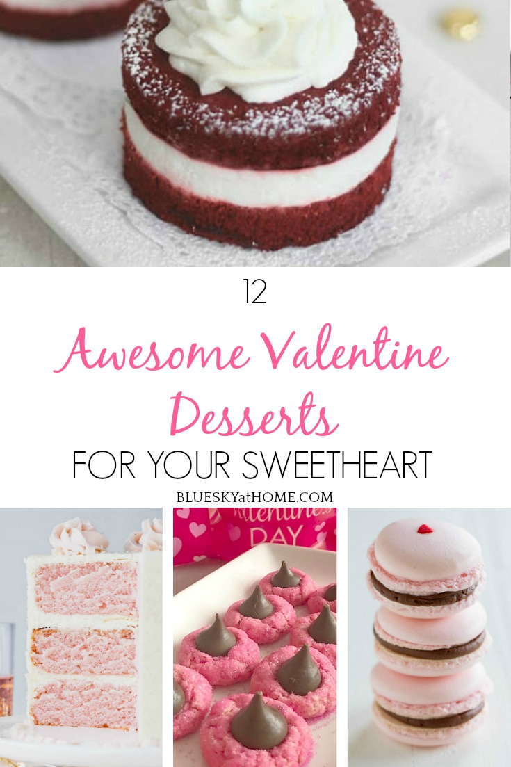 12 Awesome Valentine Desserts for Your Sweetheart