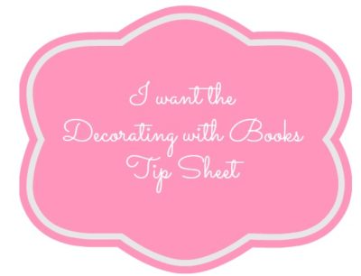 Decorating with Books TIp Sheet