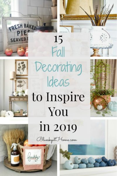 15 Fall Decorating Ideas to Inspire You in 2019