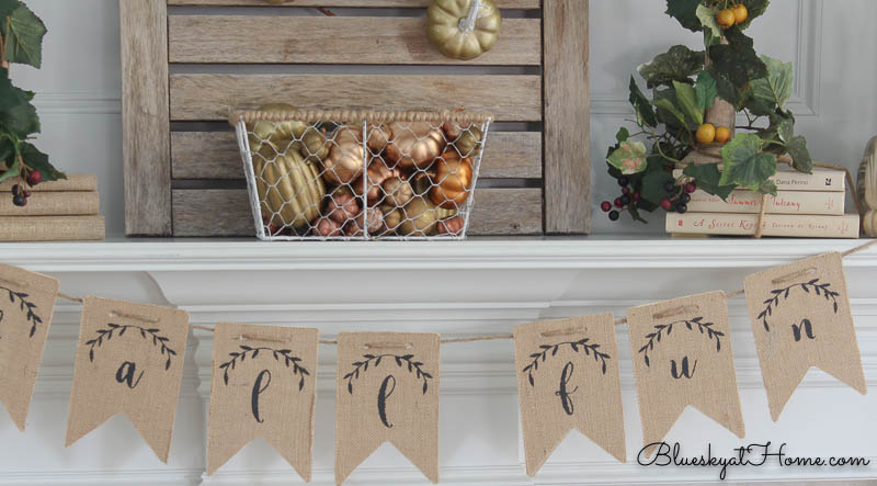 fall mantle with DIY burlap banner