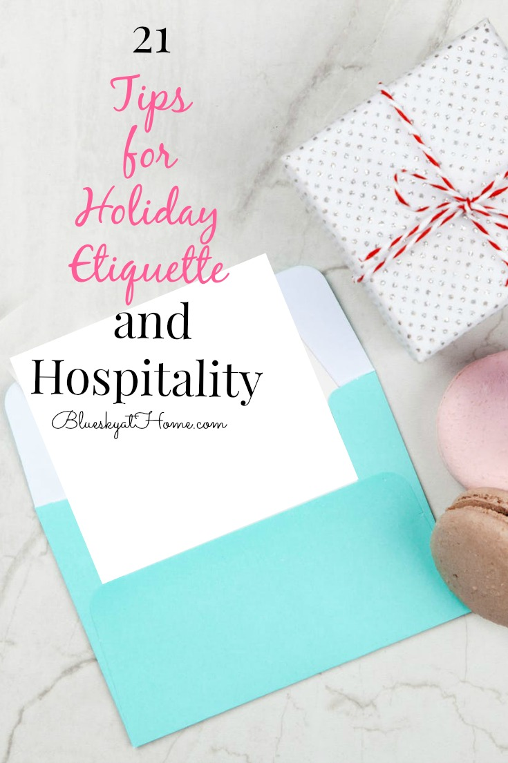 21 tips for holiday etiquette and hospitality