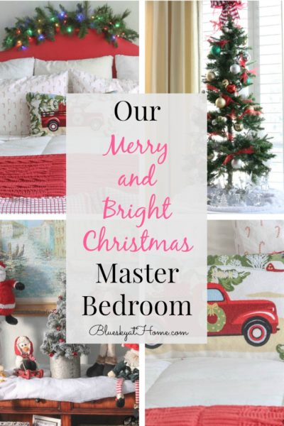 Merry and Bright Christmas Master Bedroom