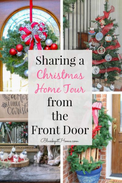 Christmas Home Tour from the Front Door