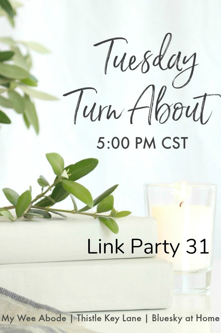 Tuesday Turn About Link Party 31 graphic
