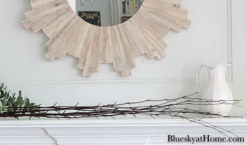branches on mantel