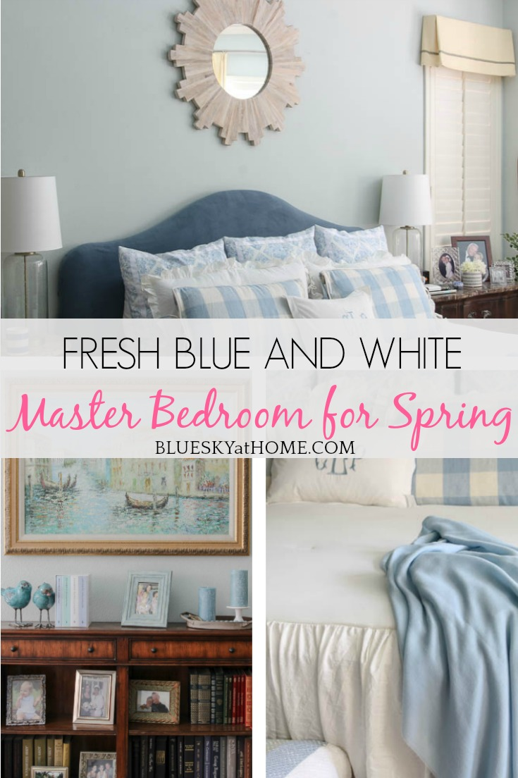 Fresh Blue And White Spring Master Bedroom Bluesky At Home