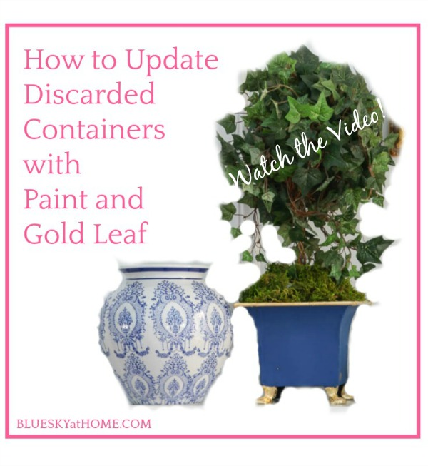 How to Update Discarded Containers with Paint and Gold Leaf Video graphic