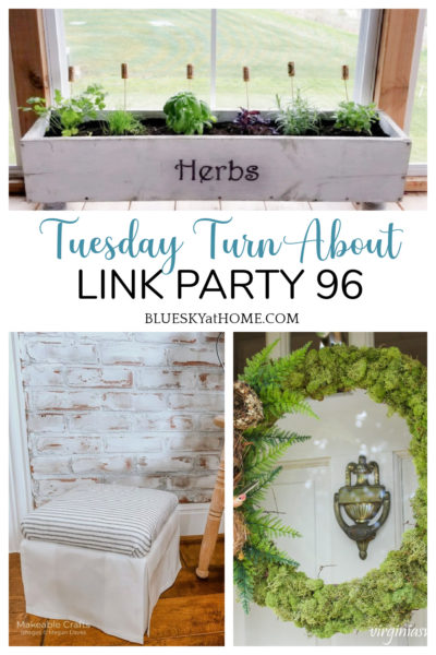 Tuesday Turn About Link Party 96 features graphic